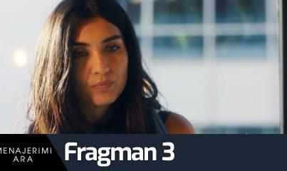 Menajerimi Ara 3. Fragman