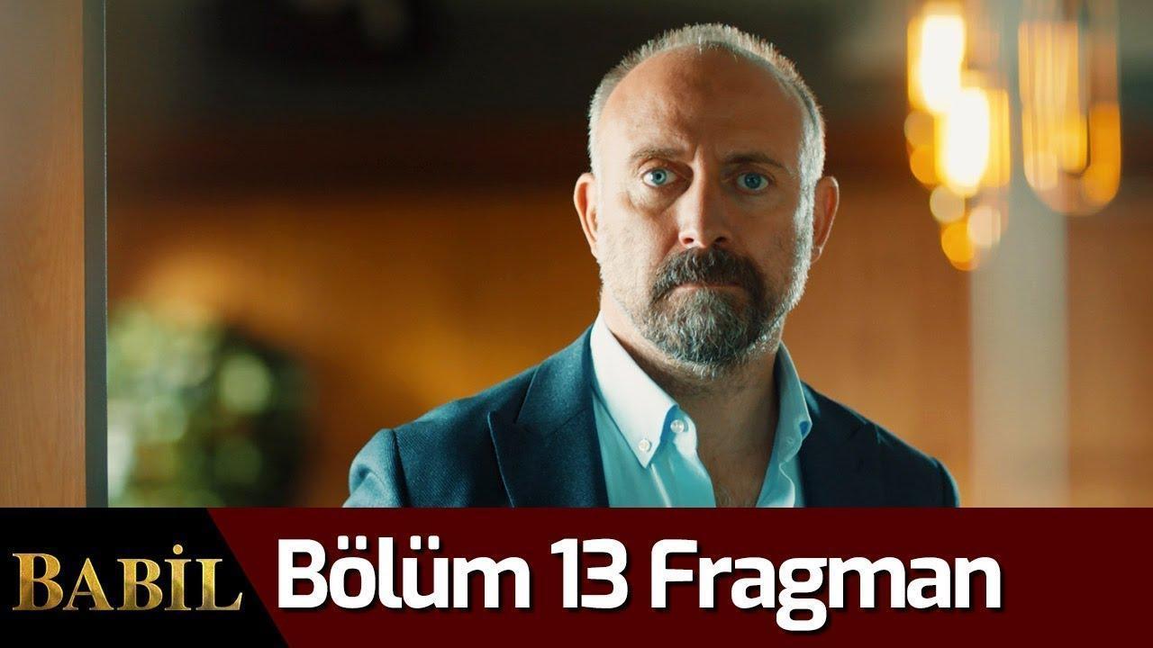 Babil 13. Bölüm Fragman