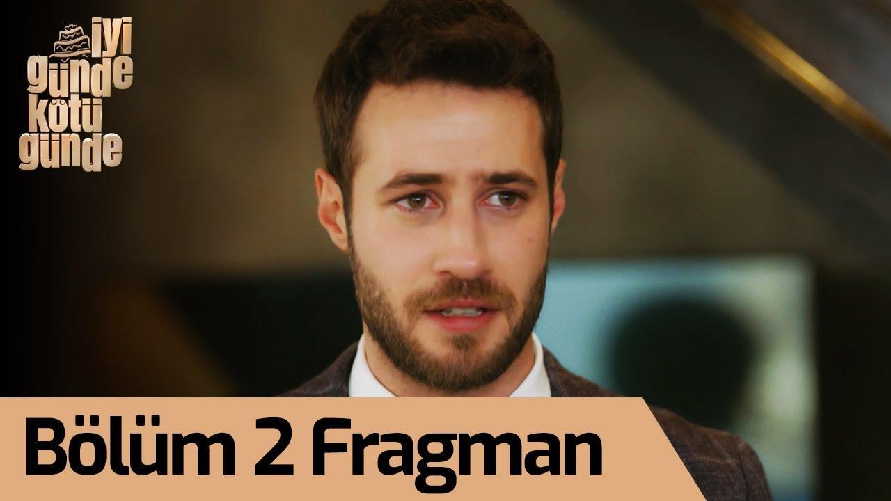 İyi Günde Kötü Günde 2. Bölüm Fragman