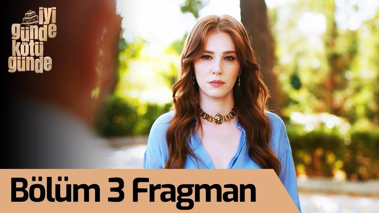 İyi Günde Kötü Günde 3. Bölüm Fragman