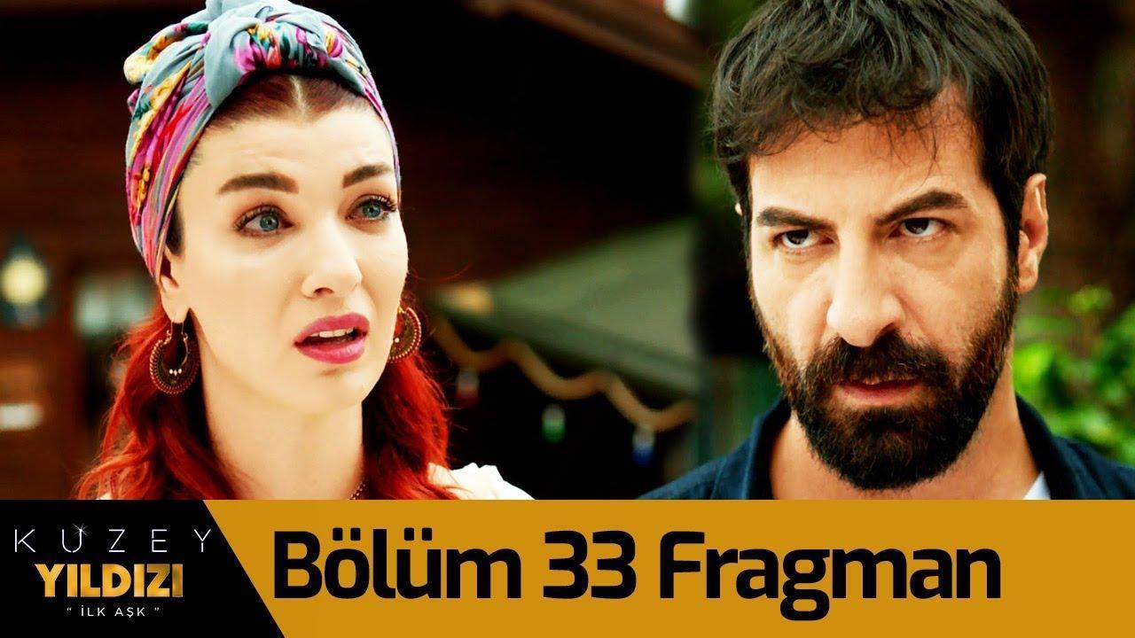 Kuzey Yıldızı İlk Aşk 33. Bölüm Fragman