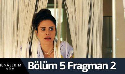 Menajerimi Ara 5. Bölüm 2. Fragman