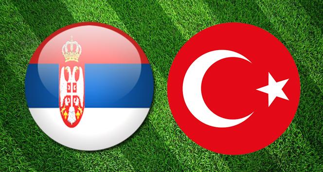 Sırbistan Türkiye Canlı İzle  Sırbistan Türkiye Canlı Skor Maç Kaç Kaç
