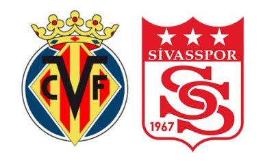 Villarreal Sivasspor Canlı İzle| Villarreal Sivas Canlı Skor Maç Kaç Kaç