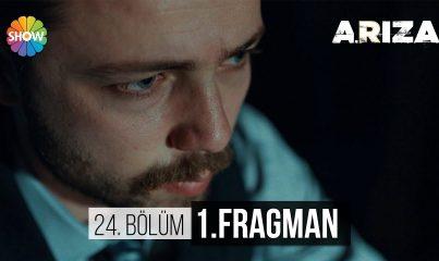 Arıza 24.Bölüm Fragman
