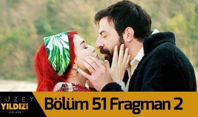 Kuzey Yıldızı İlk Aşk 51. Bölüm 2. Fragman