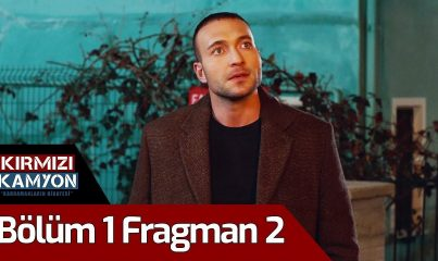 Kırmızı Kamyon 1. Bölüm 2. Fragman