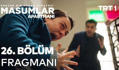 Masumlar Apartmanı 26. Bölüm Fragmanı