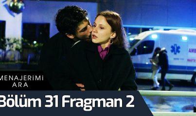 Menajerimi Ara 31. Bölüm 2. Fragman