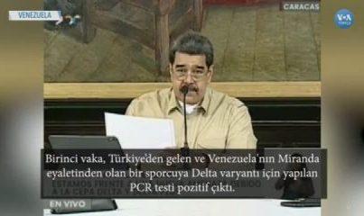 Venezuela'da İki Delta Varyantından Biri Türkiye'den
